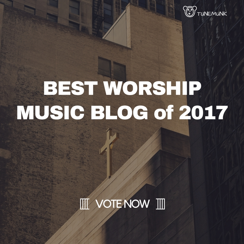 Worship Music Blog 2017