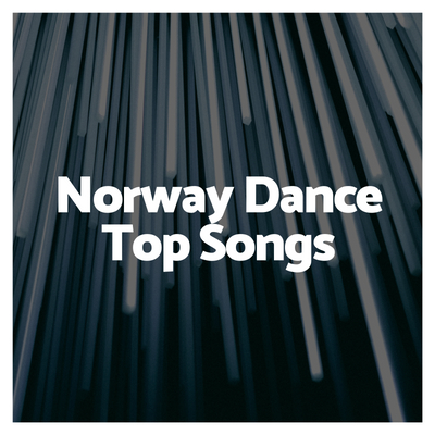 Norway Dance Top Songs