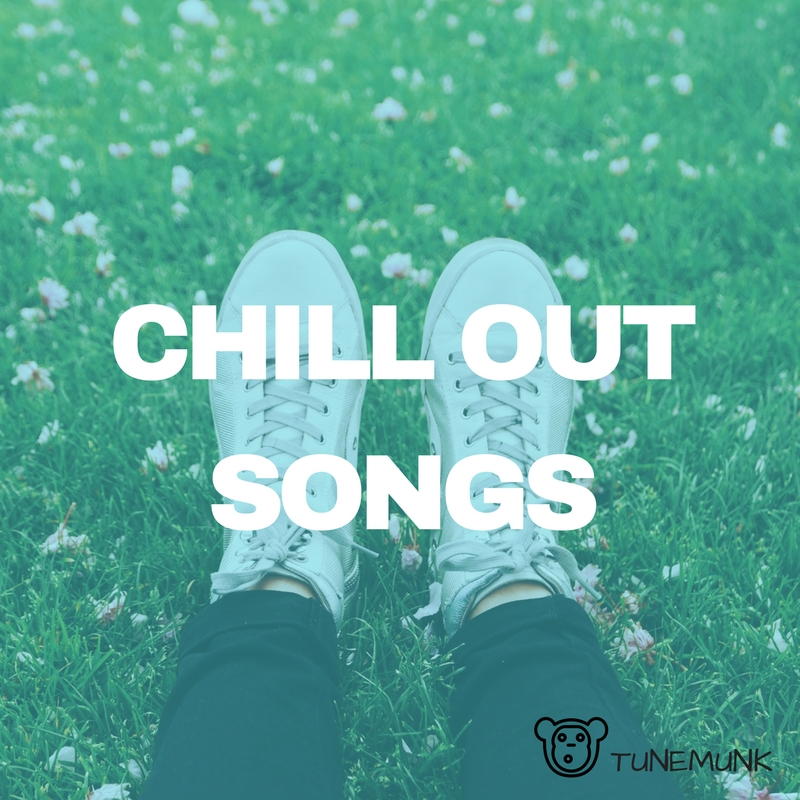 Chill Out Songs
