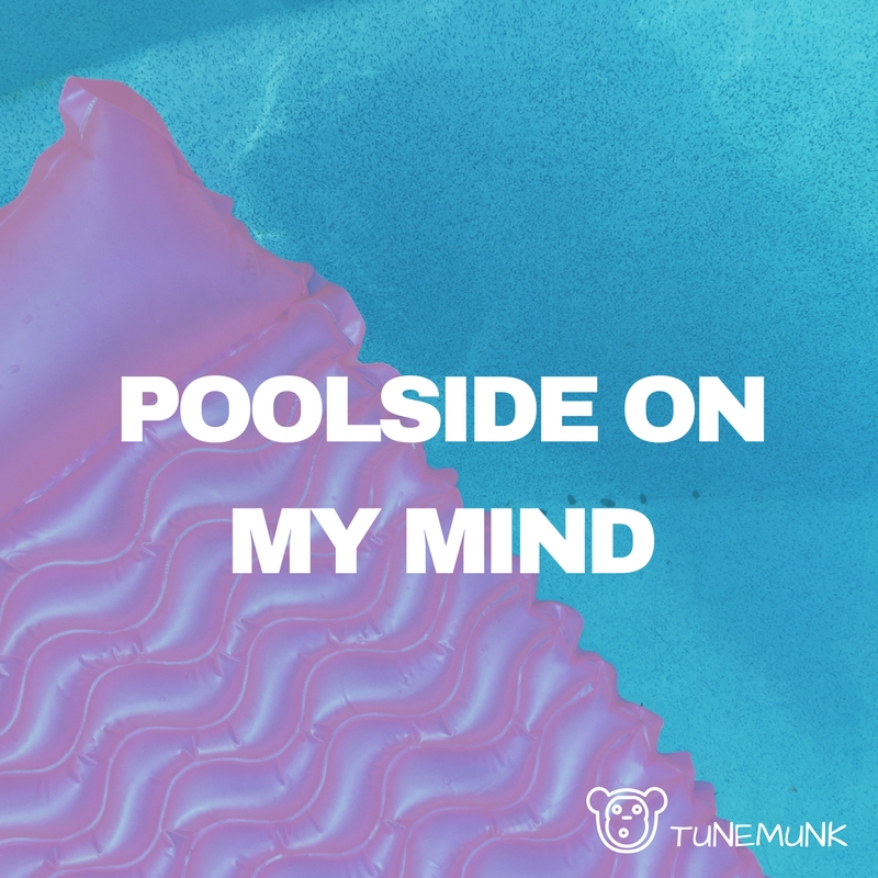 Poolside On My Mind